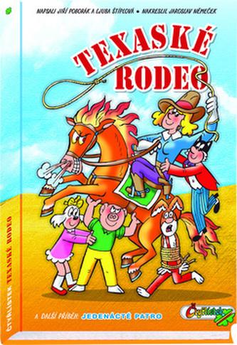Texaské rodeo - Jiří Poborák; Ljuba Štíplová; Jaroslav Němeček
