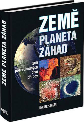 Země planeta záhad - Britta Danger; Peter Göbel; Roland Knauer