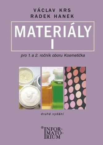 Materiály I pro 1. a 2. ročník UO Kosmetička - Václav Krs; Radek Hanek