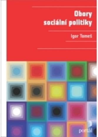 Obory sociální politiky - Igor Tomeš