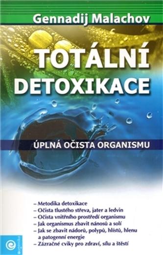 Totální detoxikace - Malachov Gennadij