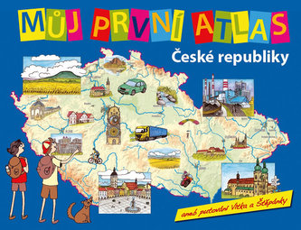 Můj první atlas ČR - Štěpánek Vít