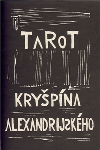 Tarot Kryšpína alexandrijského - Rousek Rudolf