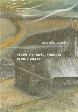 DVD-Zpráva o putování studentů Petra a Jakuba