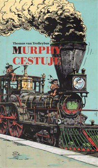Murphy cestuje