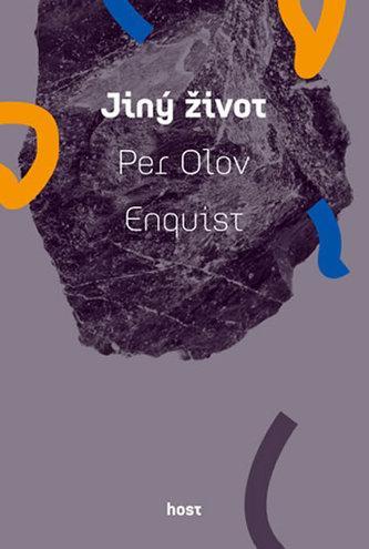 Jiný život - Enguist Petr Olov