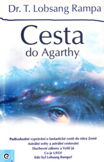 Cesta do Agarthy - Rampa Lobsang T.