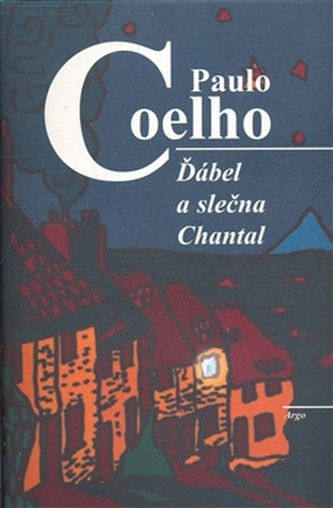 Ďábel a slečna Chantal - Paulo Coelho