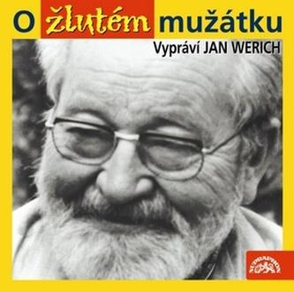 CD-O žlutém mužátku - Werich Jan