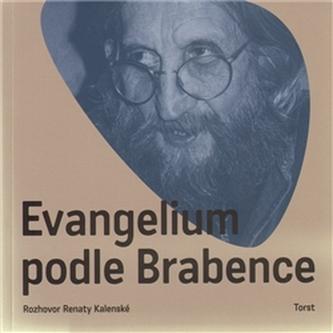 Evangelium podle Brabence - Brabenec Vratislav