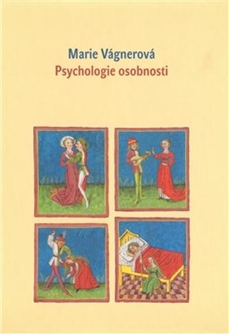 Psychologie osobnosti - Vágnerová Marie