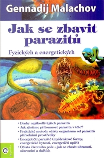 Jak se zbavit parazitů - Malachov Gennadij