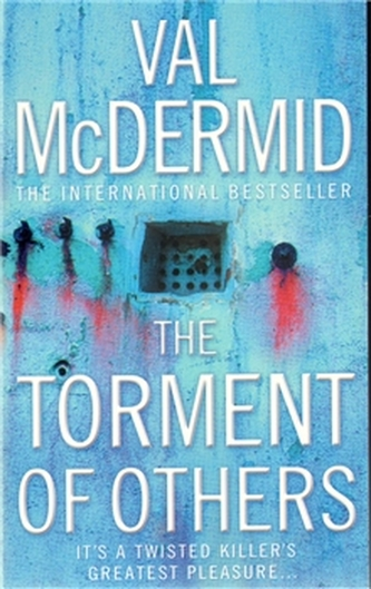 The Torment Of Others - McDermid Val