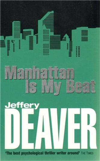 Manhattan is My Beat - Deaver Jeffery