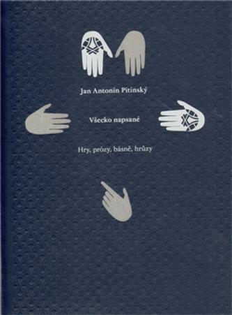 Všecko napsané - Pitínsky J.A.
