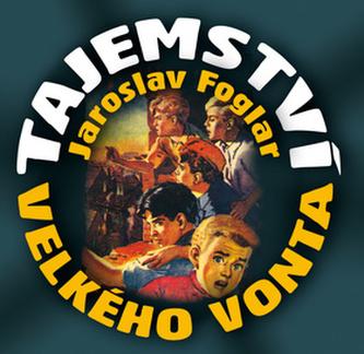 CD-Tajemství Velkého Vonta - Foglar Jaroslav